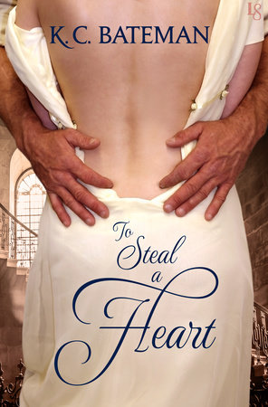 To Steal a Heart by K. C. Bateman
