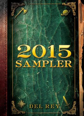 Del Rey and Bantam Books 2015 Sampler by Diana Gabaldon, Robin Hobb, Terry Brooks, Kevin Hearne and Pierce Brown
