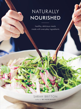 Naturally Nourished Cookbook by Sarah Britton