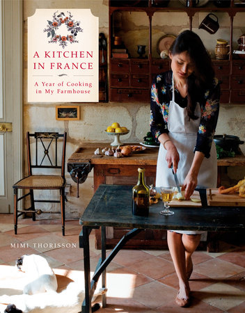 A Kitchen in France by Mimi Thorisson