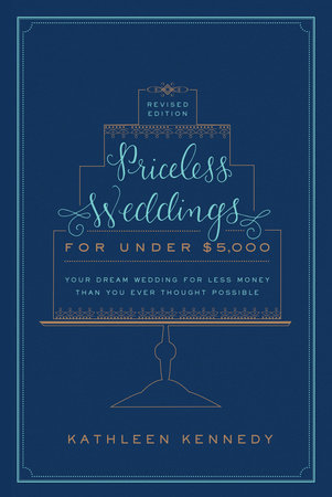 The cover of the book Priceless Weddings for Under $5,000 (Revised Edition)