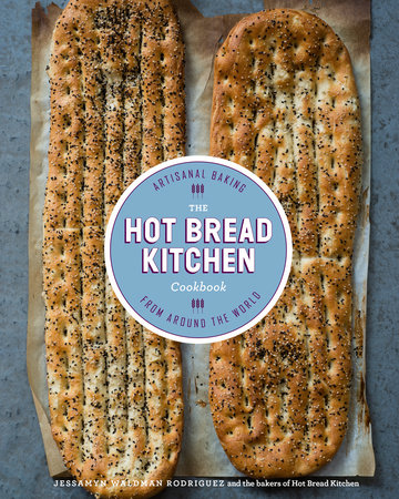 The Hot Bread Kitchen Cookbook