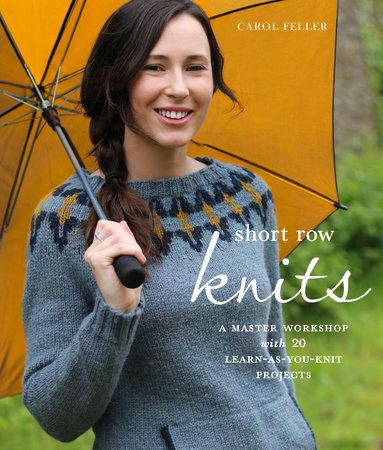 Short Row Knits by Carol Feller