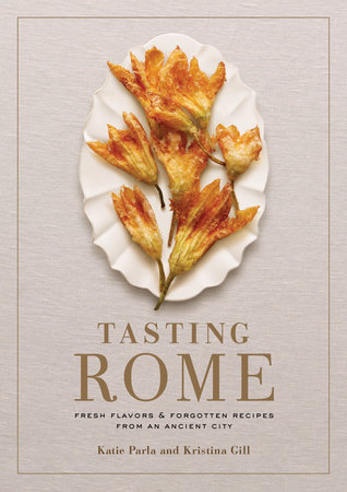 Tasting Rome by Katie Parla and Kristina Gill