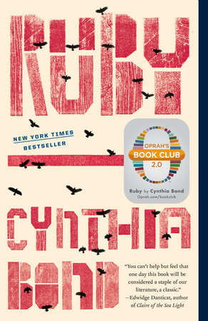Ruby (Oprah's Book Club 2.0) by Cynthia Bond