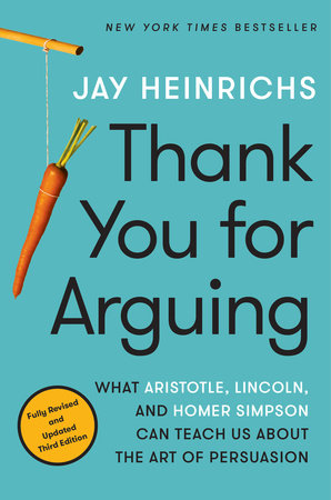 thank you for arguing third edition by jay heinrichs