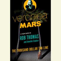Veronica Mars: An Original Mystery by Rob Thomas Cover
