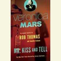 Veronica Mars (2): An Original Mystery by Rob Thomas Cover