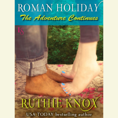 Roman Holiday: The Adventure Continues cover