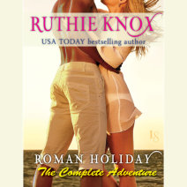 Roman Holiday: The Complete Adventure (2-Book Bundle: The Adventure Begins and The Adventure Continues) Cover