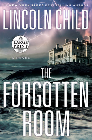 The Forgotten Room by Lincoln Child