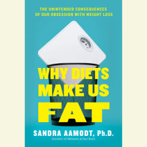 Why Diets Make Us Fat Cover