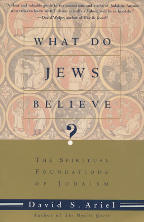 WHAT DO JEWS BELIEVE?
