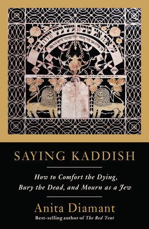 Saying Kaddish by Anita Diamant