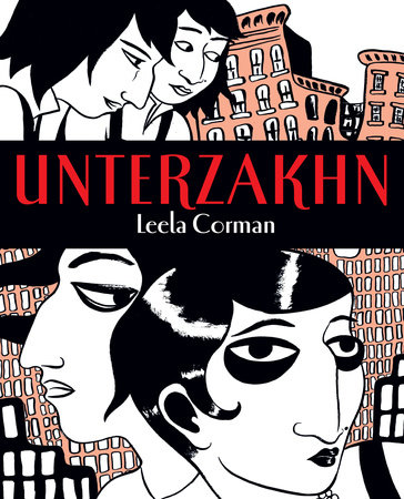 Unterzakhn by Leela Corman