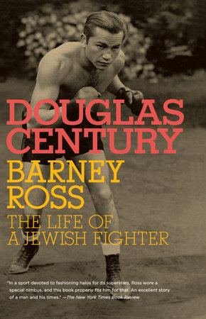Barney Ross by Douglas Century