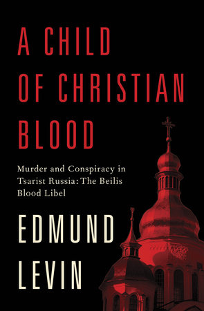A Child of Christian Blood by Edmund Levin