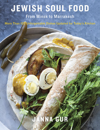 Jewish Soul Food by Janna Gur