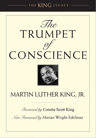 The Trumpet of Conscience by Dr. Martin Luther King, Jr.