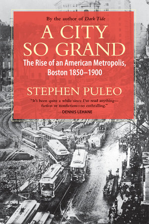 A City So Grand by Stephen Puleo