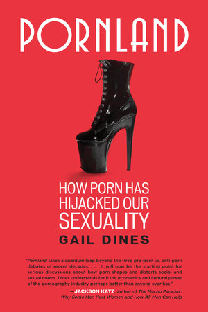 Pornland by Gail Dines