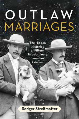 Outlaw Marriages by Rodger Streitmatter