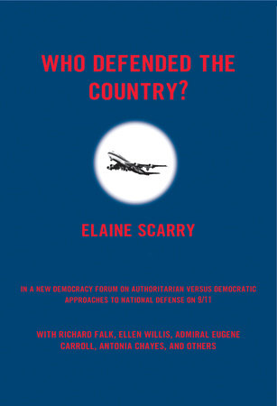 Who Defended The Country? by Elaine Scarry