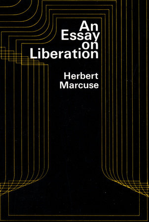 An Essay on Liberation by Herbert Marcuse