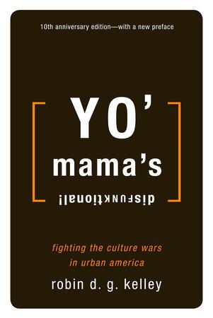 Yo' Mama's Disfunktional!