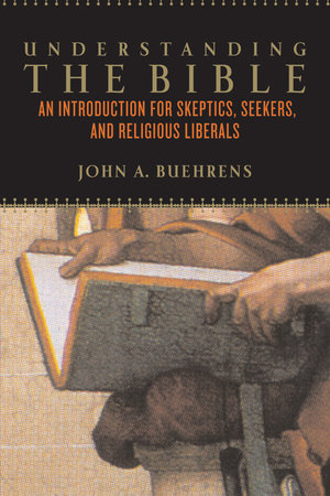Understanding the Bible by John Beuhrens