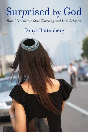 Surprised by God by Danya Ruttenberg