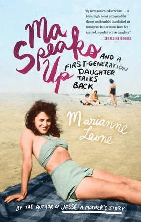 Ma Speaks Up by Marianne Leone