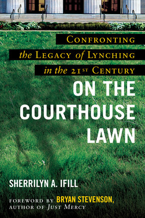 On the Courthouse Lawn, Revised Edition by Sherrilyn A. Ifill