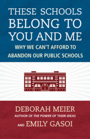 These Schools Belong to You and Me