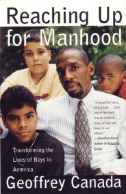 Reaching Up For Manhood