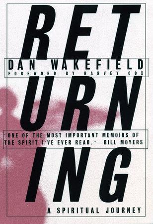 Returning by Dan Wakefield