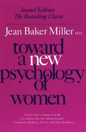 Toward a New Psychology of Women