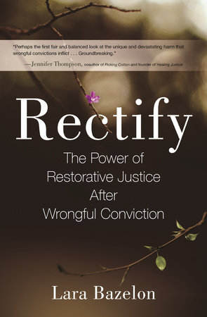 Rectify by Lara Bazelon