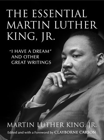 The Essential Martin Luther King Jr By Dr Martin Luther King Jr