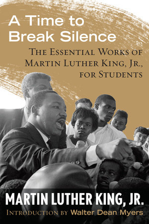 A Time to Break Silence by Dr. Martin Luther King, Jr.