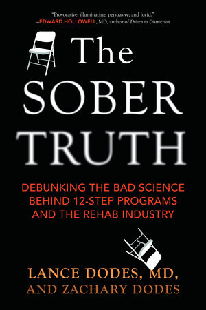 The Sober Truth by Lance Dodes and Zachary Dodes