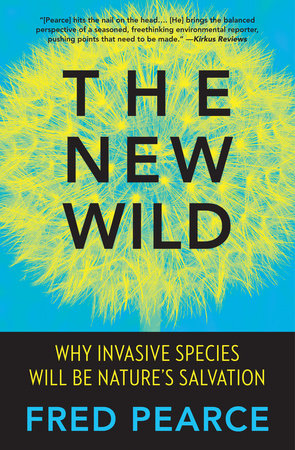 The New Wild by Fred Pearce