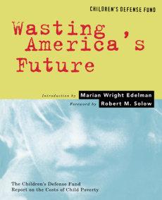 Wasting America's Future