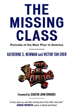 The Missing Class by Katherine Newman and Victor Tan Chen