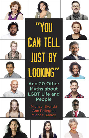"""You Can Tell Just By Looking"" by Michael Bronski, Ann Pellegrini and Michael Amico"