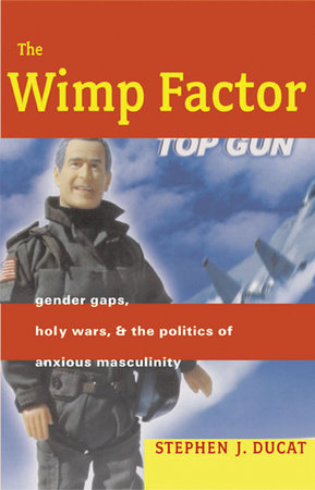 The Wimp Factor by Stephen Ducat