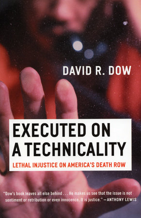 Executed on a Technicality by David Dow