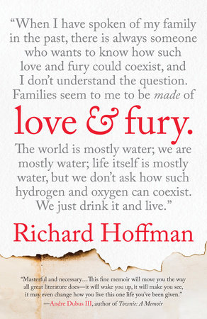 Love and Fury by Richard Hoffman