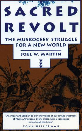 Sacred Revolt by Joel W. Martin