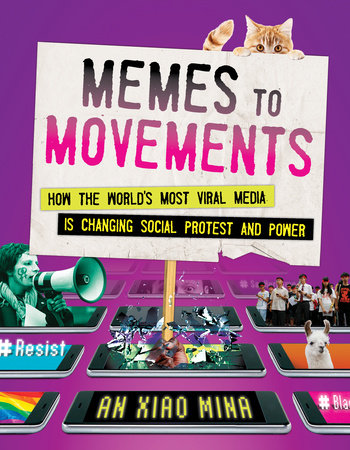 memes to movements by an xiao mina penguinrandomhouse com books